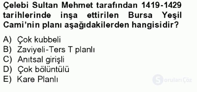 Ortaçağdan Günümüze Anadolu Uygarlıkları Bahar Final 11. Soru