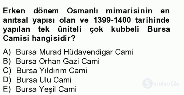Ortaçağdan Günümüze Anadolu Uygarlıkları Bahar Final 12. Soru
