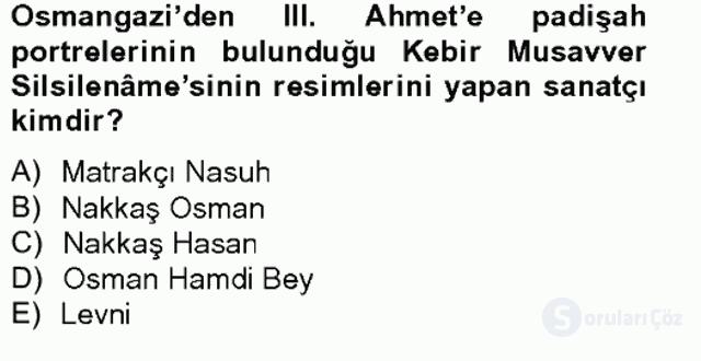 Ortaçağdan Günümüze Anadolu Uygarlıkları Bahar Final 16. Soru
