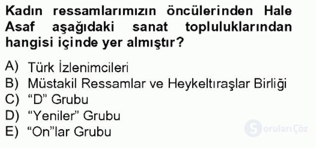 Ortaçağdan Günümüze Anadolu Uygarlıkları Bahar Final 17. Soru