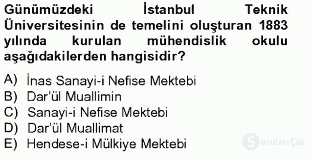 Ortaçağdan Günümüze Anadolu Uygarlıkları Bahar Final 19. Soru