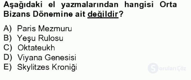 Ortaçağdan Günümüze Anadolu Uygarlıkları Bahar Final 2. Soru