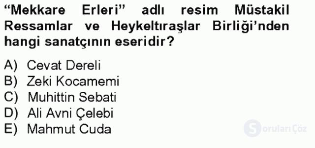 Ortaçağdan Günümüze Anadolu Uygarlıkları Bahar Final 20. Soru