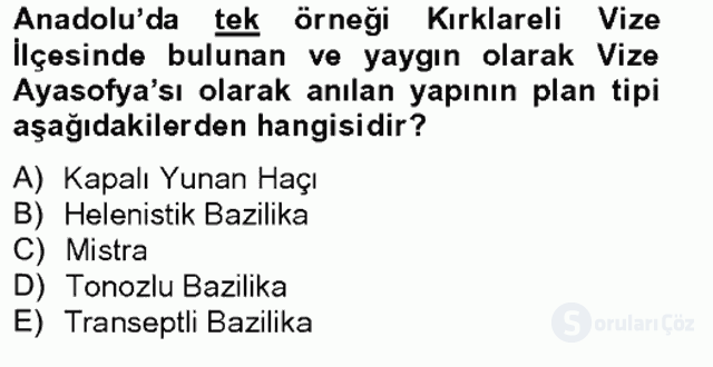 Ortaçağdan Günümüze Anadolu Uygarlıkları Bahar Final 4. Soru