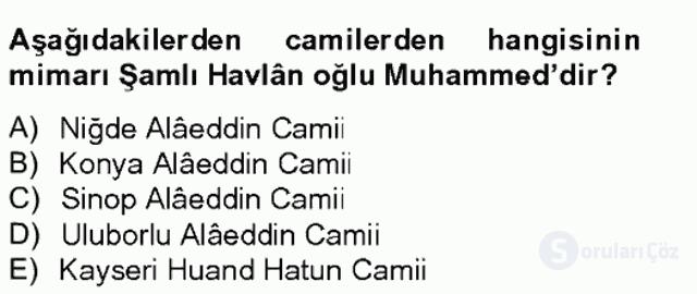Ortaçağdan Günümüze Anadolu Uygarlıkları Bahar Final 5. Soru