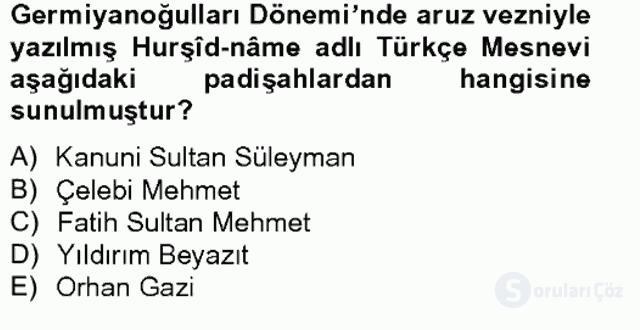 Ortaçağdan Günümüze Anadolu Uygarlıkları Bahar Final 9. Soru