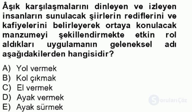 Halk Edebiyatına Giriş II Bahar Final 20. Soru