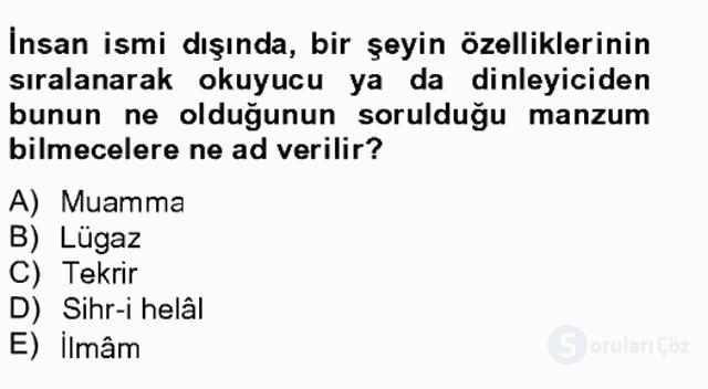 Eski Türk Edebiyatına Giriş: Söz Sanatları Bahar Final 12. Soru
