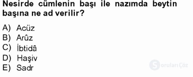 Eski Türk Edebiyatına Giriş: Söz Sanatları Bahar Final 14. Soru