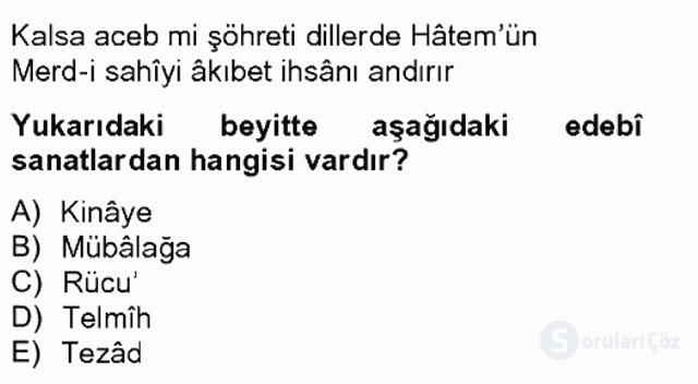 Eski Türk Edebiyatına Giriş: Söz Sanatları Bahar Final 18. Soru