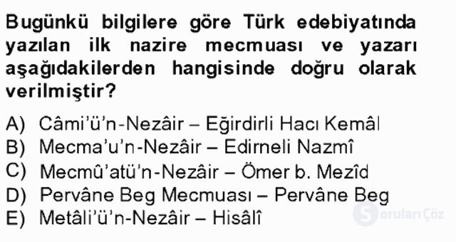 XIV-XV. Yüzyıllar Türk Edebiyatı Bahar Final 8. Soru
