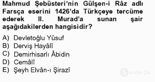 XIV-XV. Yüzyıllar Türk Edebiyatı Bahar Final 9. Soru