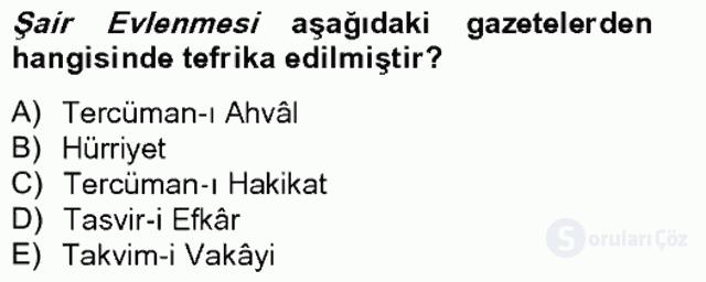 Tanzimat Dönemi Türk Edebiyatı II Bahar Final 11. Soru