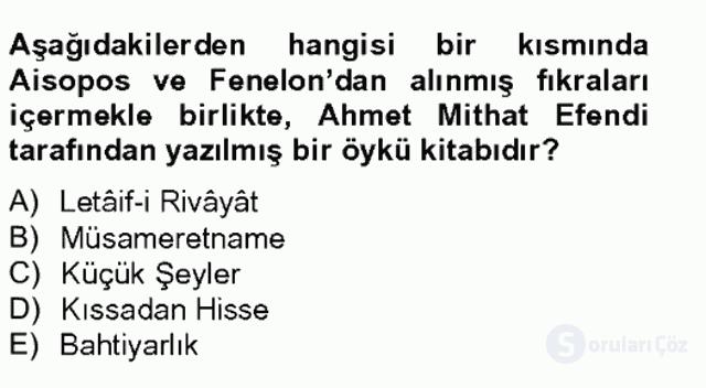 Tanzimat Dönemi Türk Edebiyatı II Bahar Final 4. Soru