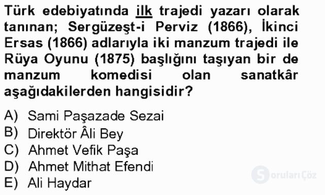 Tanzimat Dönemi Türk Edebiyatı II Bahar Final 6. Soru