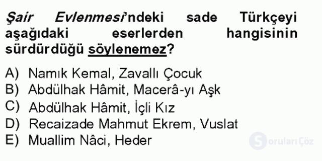 Tanzimat Dönemi Türk Edebiyatı II Bahar Final 9. Soru
