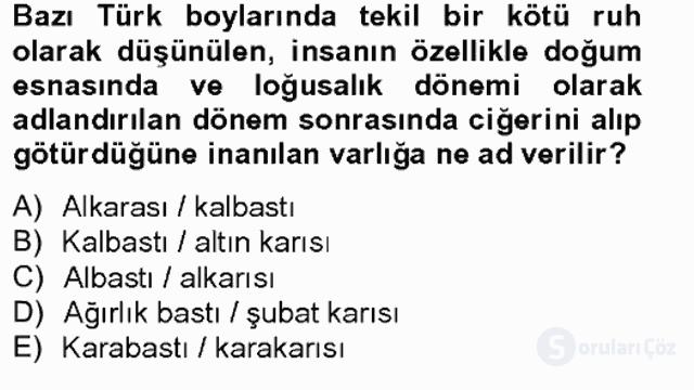 Türk Edebiyatının Mitolojik Kaynakları Bahar Final 1. Soru