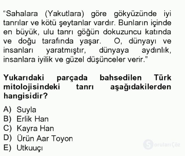 Türk Edebiyatının Mitolojik Kaynakları Bahar Final 3. Soru