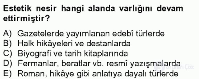 XIX. Yüzyıl Türk Edebiyatı Bahar Final 10. Soru