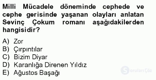 Çağdaş Türk Romanı Bahar Final 18. Soru