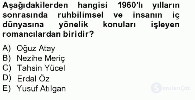 Çağdaş Türk Romanı Bahar Final 19. Soru
