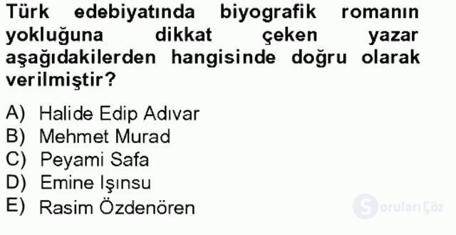 Çağdaş Türk Romanı Bahar Final 20. Soru