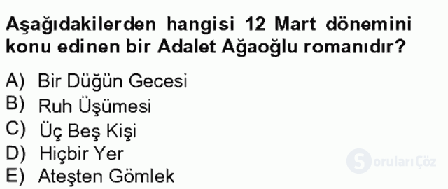 Çağdaş Türk Romanı Bahar Final 7. Soru