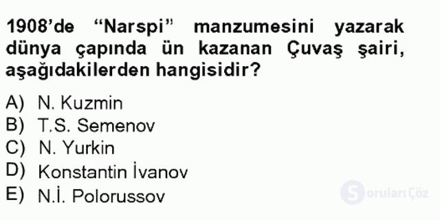 Çağdaş Türk Edebiyatları II Bahar Final 20. Soru