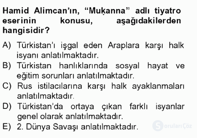 Çağdaş Türk Edebiyatları II Bahar Final 6. Soru