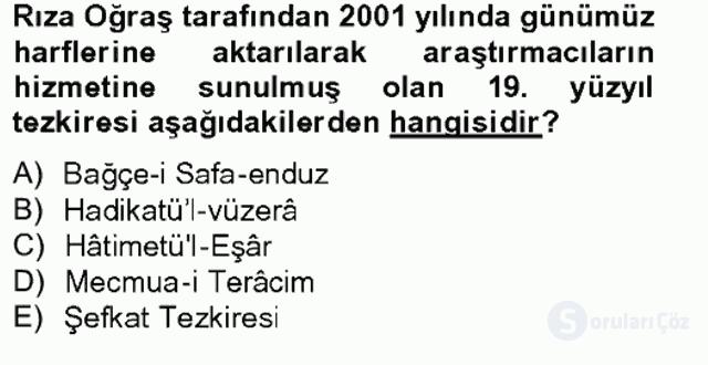 Eski Türk Edebiyatının Kaynaklarından Şair Tezkireleri Bahar Final 1. Soru