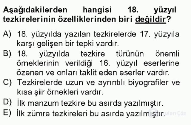 Eski Türk Edebiyatının Kaynaklarından Şair Tezkireleri Bahar Final 10. Soru