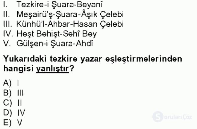 Eski Türk Edebiyatının Kaynaklarından Şair Tezkireleri Bahar Final 11. Soru