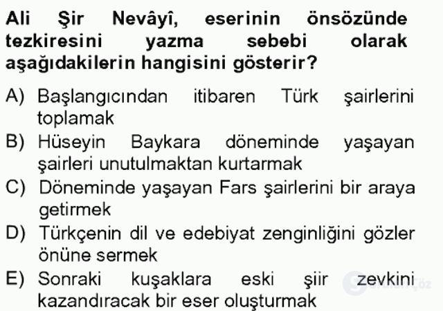 Eski Türk Edebiyatının Kaynaklarından Şair Tezkireleri Bahar Final 12. Soru