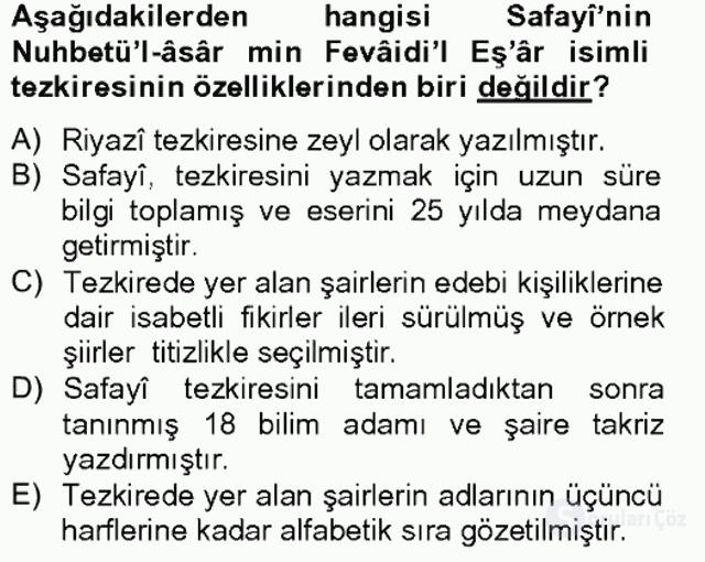 Eski Türk Edebiyatının Kaynaklarından Şair Tezkireleri Bahar Final 16. Soru
