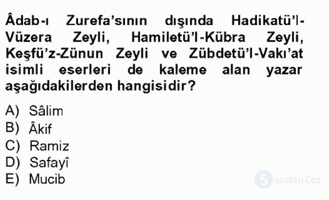 Eski Türk Edebiyatının Kaynaklarından Şair Tezkireleri Bahar Final 17. Soru