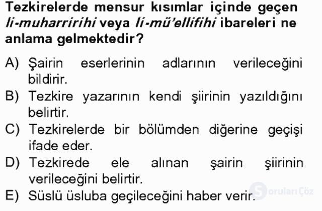 Eski Türk Edebiyatının Kaynaklarından Şair Tezkireleri Bahar Final 18. Soru