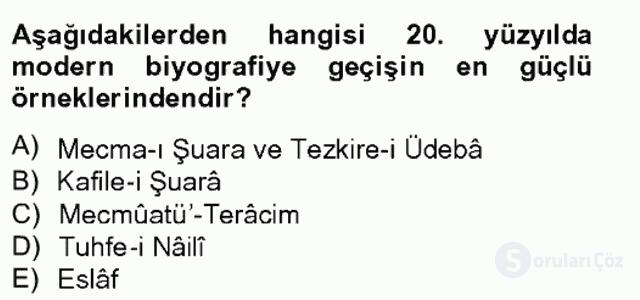 Eski Türk Edebiyatının Kaynaklarından Şair Tezkireleri Bahar Final 2. Soru