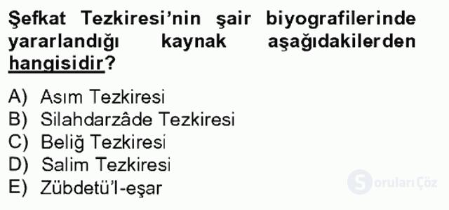 Eski Türk Edebiyatının Kaynaklarından Şair Tezkireleri Bahar Final 3. Soru
