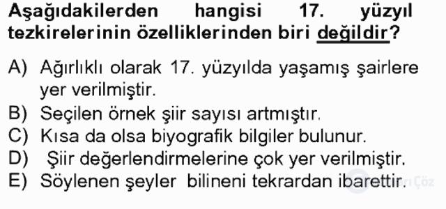 Eski Türk Edebiyatının Kaynaklarından Şair Tezkireleri Bahar Final 4. Soru