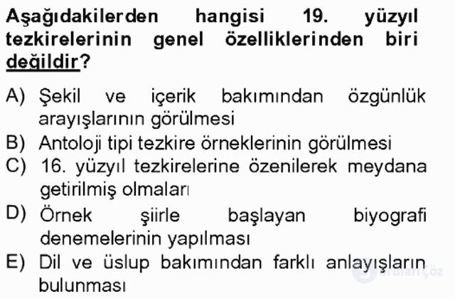 Eski Türk Edebiyatının Kaynaklarından Şair Tezkireleri Bahar Final 7. Soru