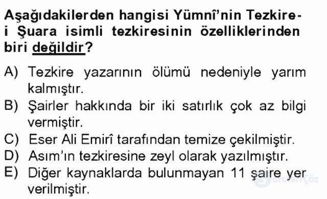 Eski Türk Edebiyatının Kaynaklarından Şair Tezkireleri Bahar Final 8. Soru