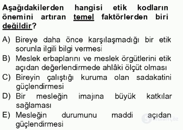 Gayrimenkul Yönetiminde Mesleki Etik Bahar Final 18. Soru