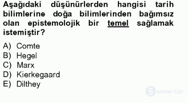 Tarih Felsefesi II Bahar Final 15. Soru