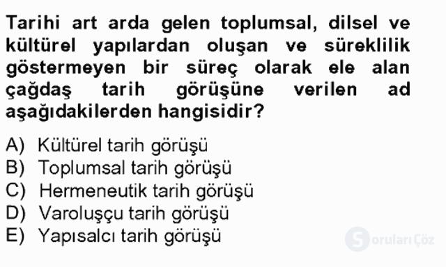 Tarih Felsefesi II Bahar Final 19. Soru