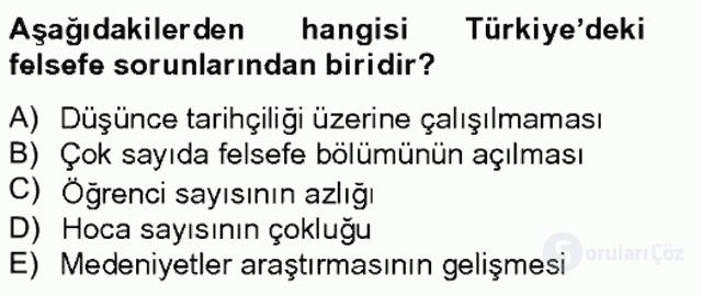 Türkiye'de Felsefenin Gelişimi II Bahar Final 16. Soru