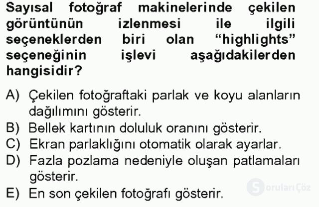 Sayısal Fotoğrafa Giriş Bahar Final 1. Soru