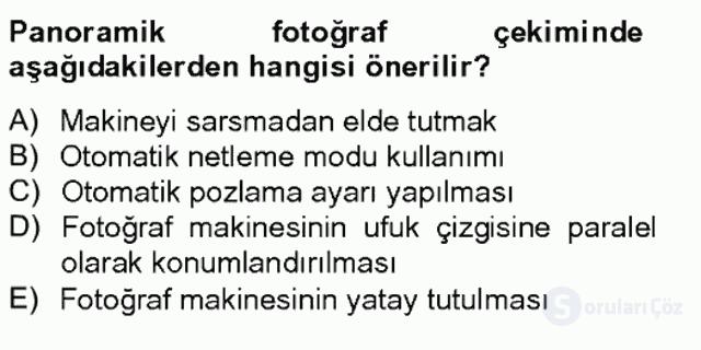 Sayısal Fotoğrafa Giriş Bahar Final 18. Soru