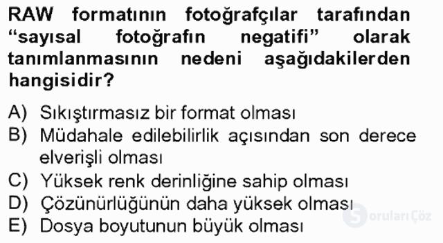 Sayısal Fotoğrafa Giriş Bahar Final 3. Soru
