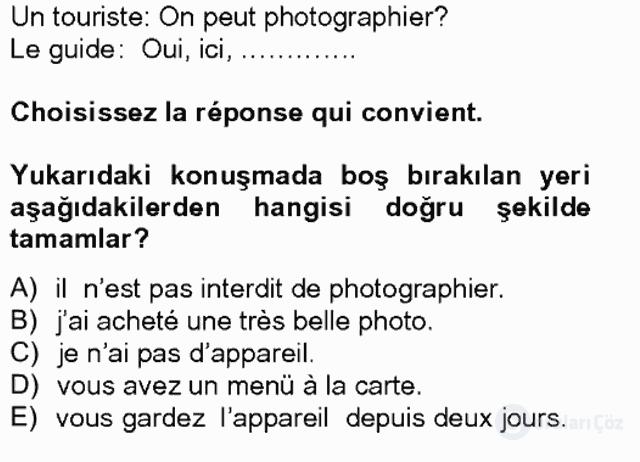 Turizm İçin Fransızca II Bahar Final 10. Soru