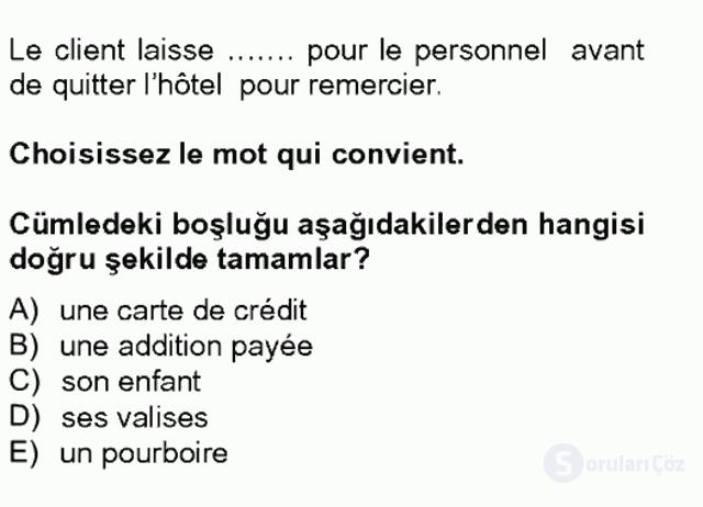 Turizm İçin Fransızca II Bahar Final 19. Soru